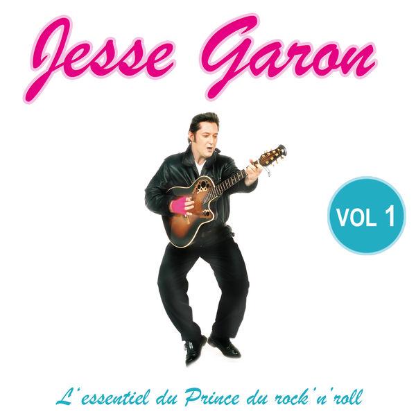 Jesse Garon - L'essentiel du Prince du rock'n'roll, Vol. 1