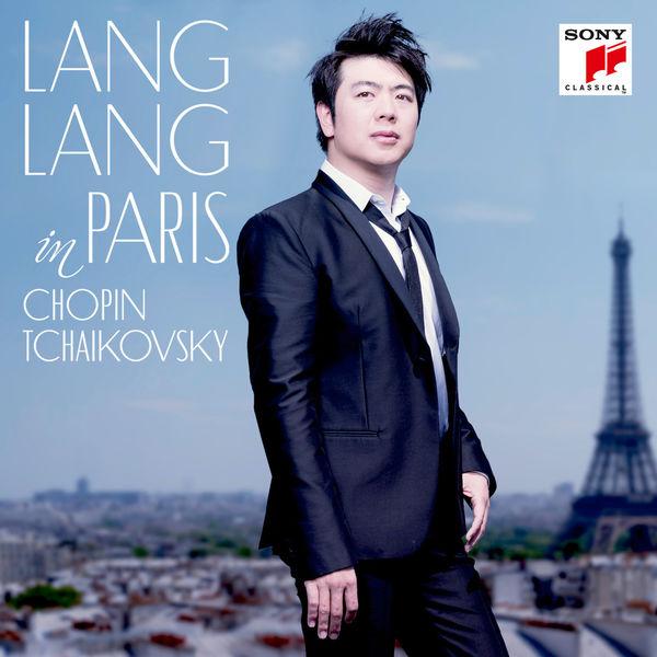 Lang Lang - Lang Lang in Paris. Chopin & Tchaikovsky