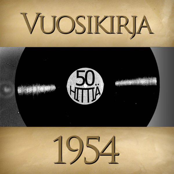 Various Artists - Vuosikirja 1954 - 50 hittiä