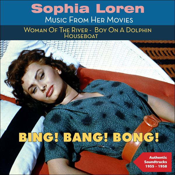bing bang bong sophia loren music from her movies 1955 1958 various artists download. Black Bedroom Furniture Sets. Home Design Ideas