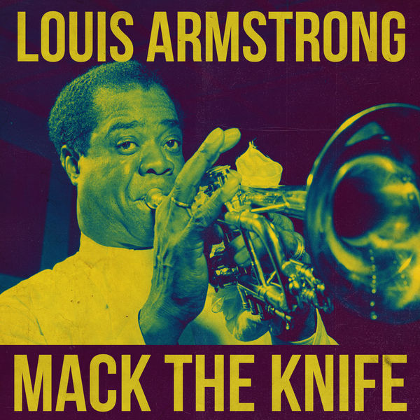 Louis Armstrong & His All Stars - Mack The Knife