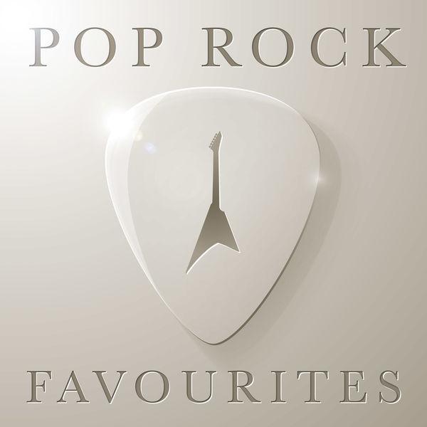 Various Artists - Pop Rock Favourites