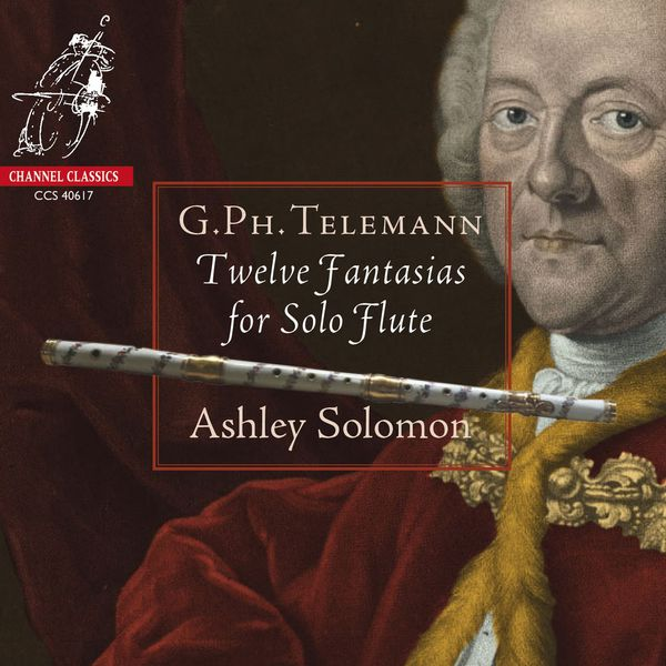 Ashley Solomon - Telemann: Twelve Fantasias for Solo Flute