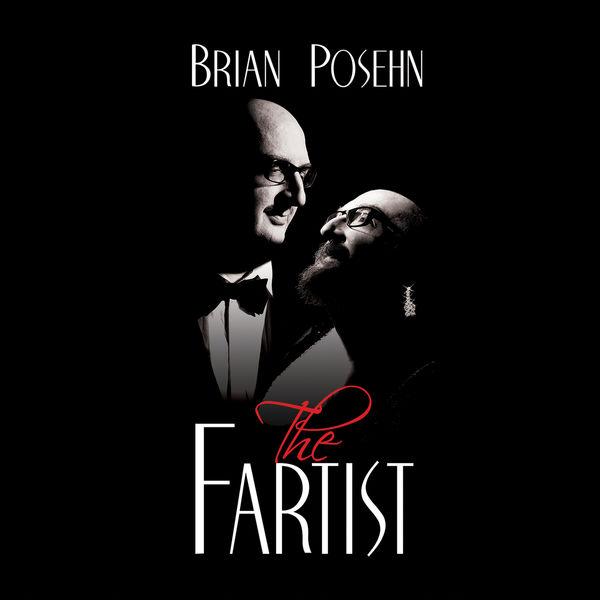 Brian Posehn - The Fartist