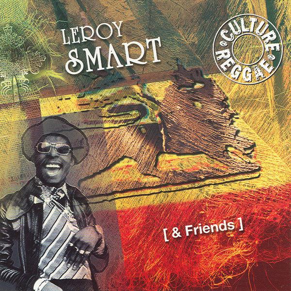 Leroy Smart - Leroy Smart And Friends