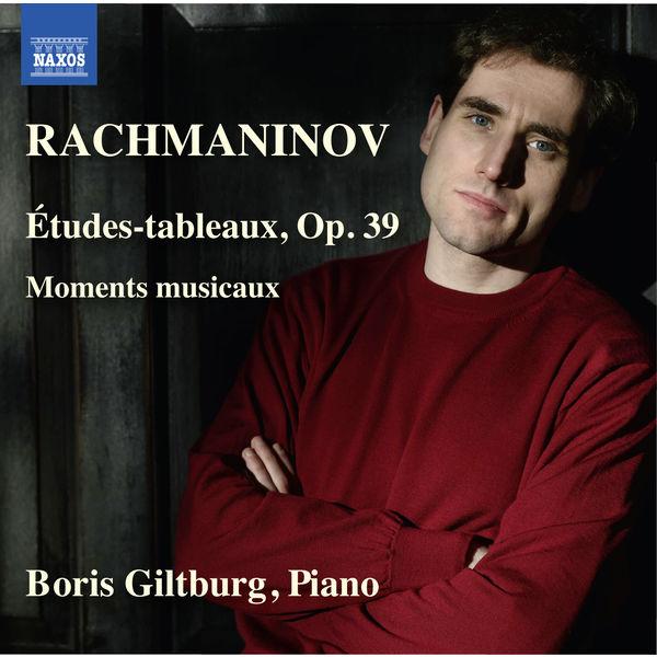 Boris Giltburg - Rachmaninov: Études-Tableaux Op. 39, Moments musicaux