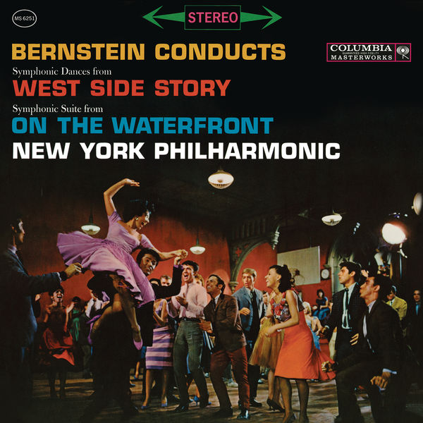 """Leonard Bernstein - Bernstein: Symphonic Dances from """"West Side Story"""" & Symphonic Suite from the Film """"On The Waterfront"""""""