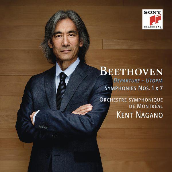 Kent Nagano - Beethoven: Symphonies Nos. 1 & 7