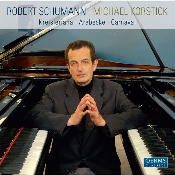Michael Korstick - Schumann: Kreisleriana - Arabeske - Carnaval