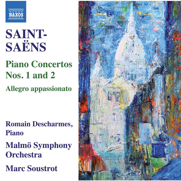Romain Descharmes - Saint-Saëns : Piano Concertos Nos. 1 & 2