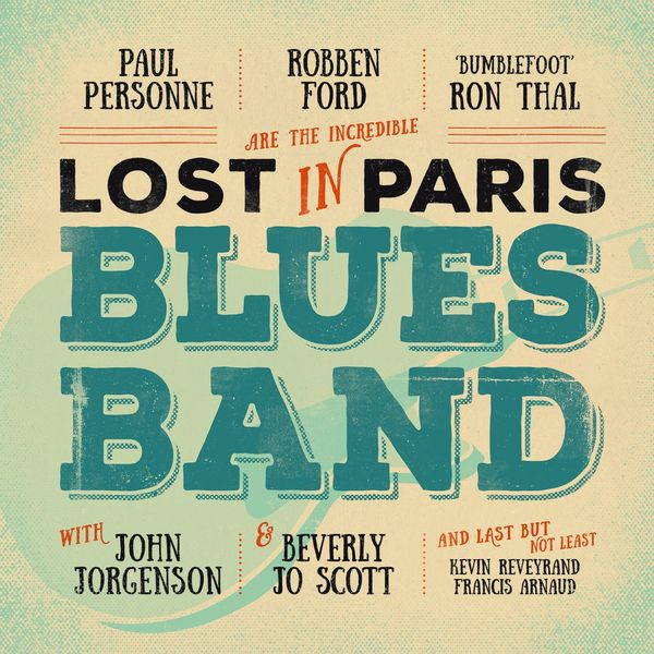 Robben Ford|Lost in Paris Blues Band