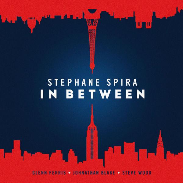 Stéphane Spira - In Between