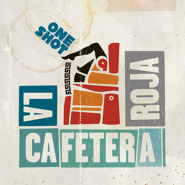 La Cafetera Roja - One Shot