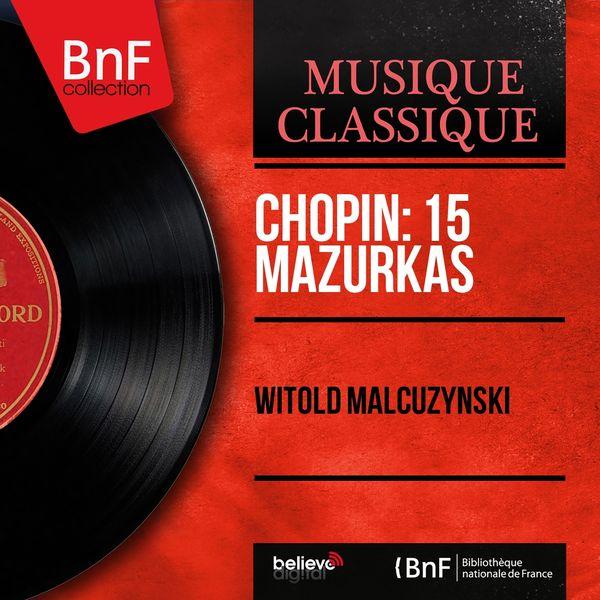 Witold Małcużyński - Chopin: 15 Mazurkas (Stereo Version)
