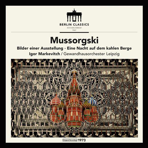 Orchestre du Gewandhaus de Leipzig - Mussorgski: Bilder einer Ausstellung - Eine Nacht auf dem kahlen Berge
