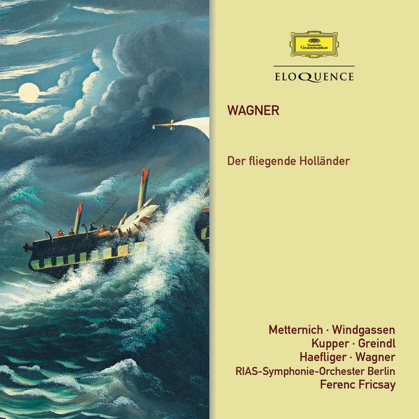 Ferenc Fricsay - Wagner : Der Fliegende Holländer