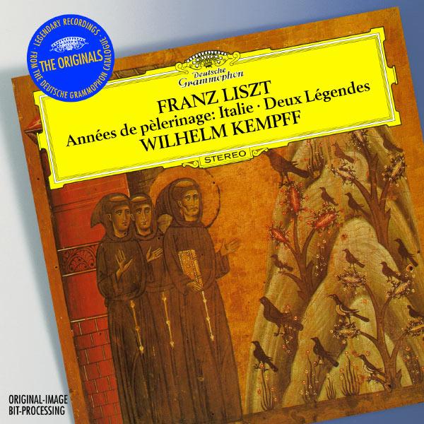 Wilhelm Kempff - Liszt: Années de Pèlerinage, Italie (Excerpts); Gondoliera; Deux Légendes