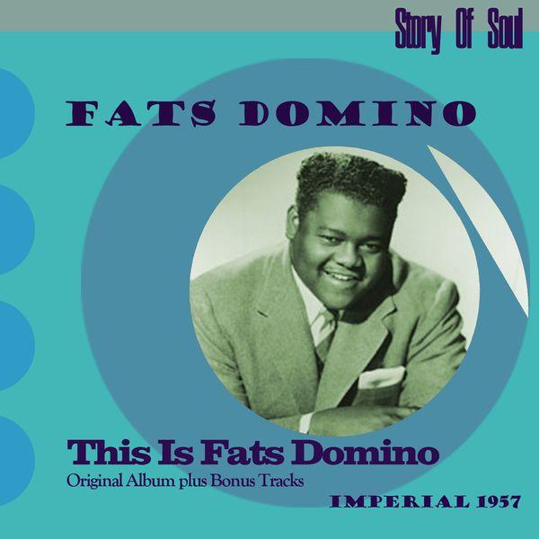 Fats Domino - This Is Fats Domino (Original Album Plus Bonus Tracks, 1957)