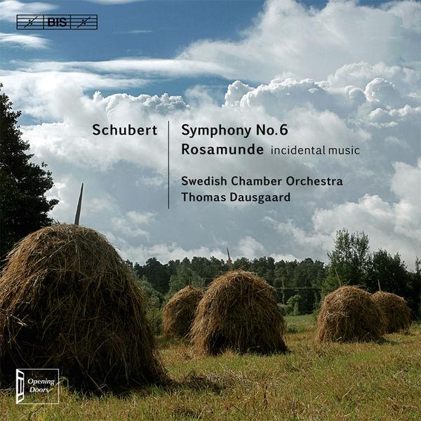 Thomas Dausgaard - Schubert: Symphony No. 6 - Rosamunde