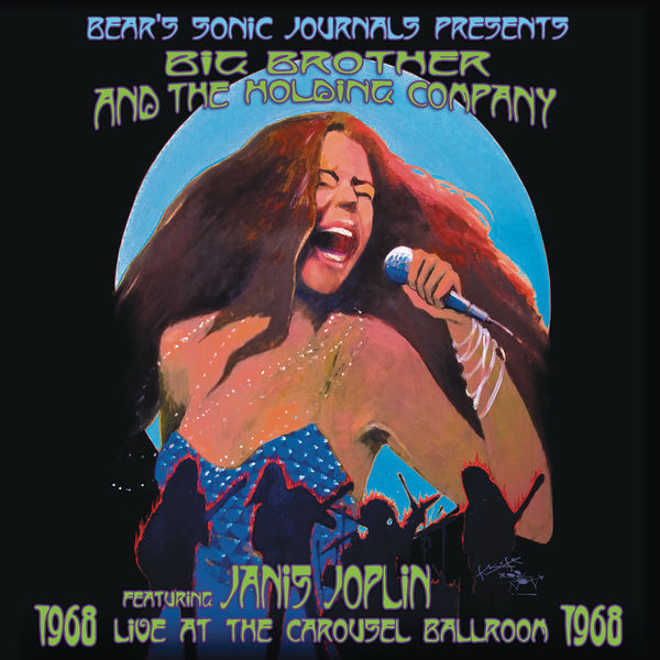 Big Brother & The Holding Company - Live At The Carousel Ballroom 1968