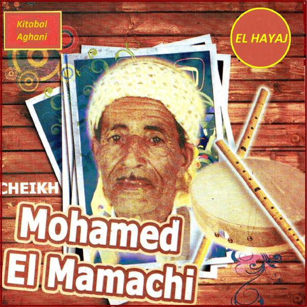 EL MAMACHI MP3 TÉLÉCHARGER CHEIKH