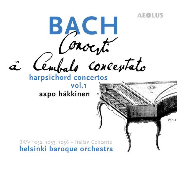 Aapo Hakkinen - Bach: Harpsichord Concertos Vol. 1