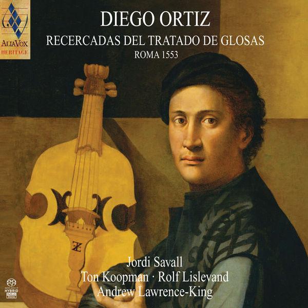 Jordi Savall - Diego Ortiz : Recercadas del Tratado de Glosas (1553)