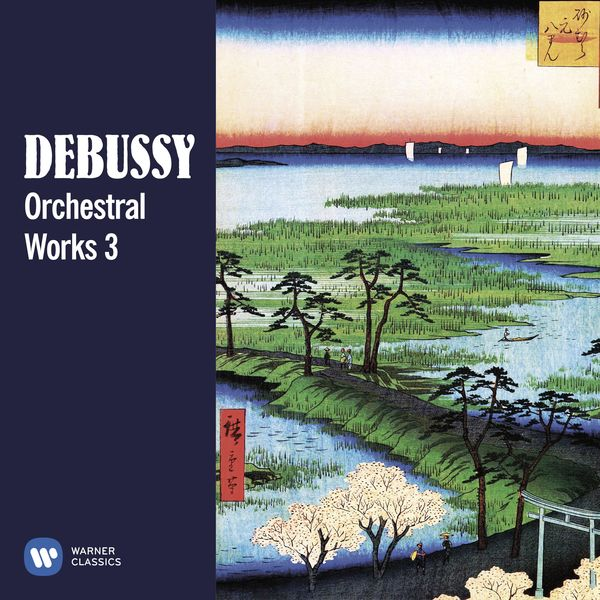 Various Artists - Debussy: Orchestral Works, Vol. 3