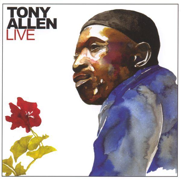 Tony Allen Tony allen live