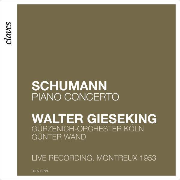 Walter Gieseking - Walter Gieseking: Schumann
