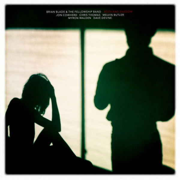 Brian Blade - Body And Shadow