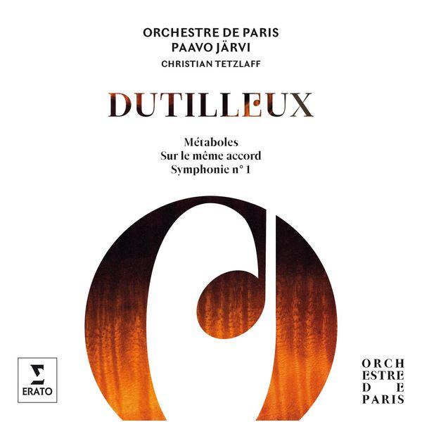 Paavo Järvi - Dutilleux : Symphony No. 1, Métaboles, Sur le même accord