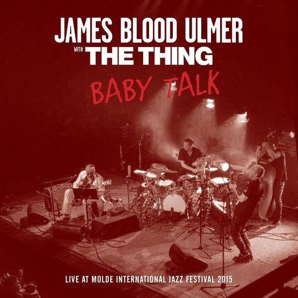 "James ""Blood"" Ulmer - Baby Talk"