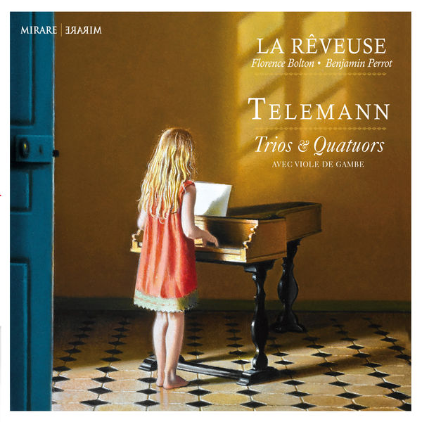 La Rêveuse - Telemann : Trios & Quatuors