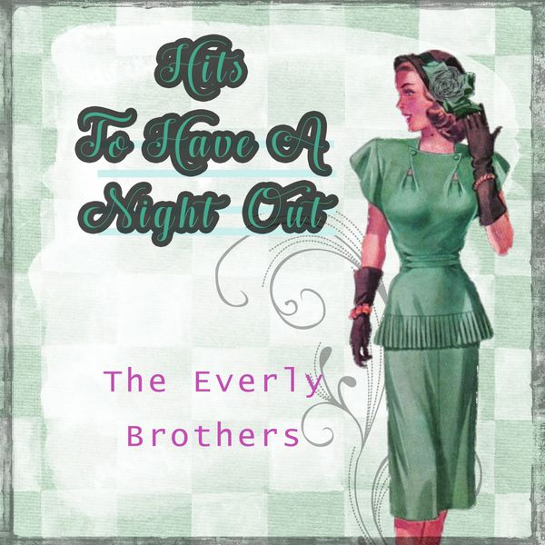 The Everly Brothers - Hits To Have A Night Out
