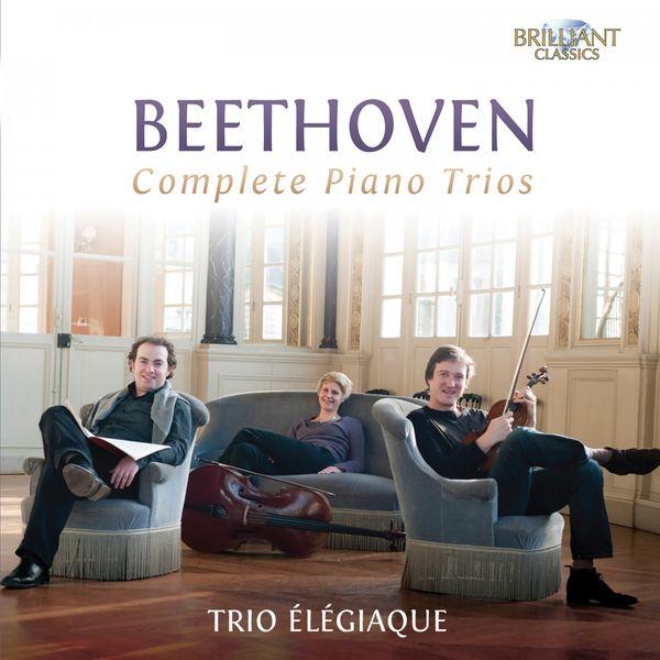 Trio Élégiaque - Beethoven: Complete Piano Trios