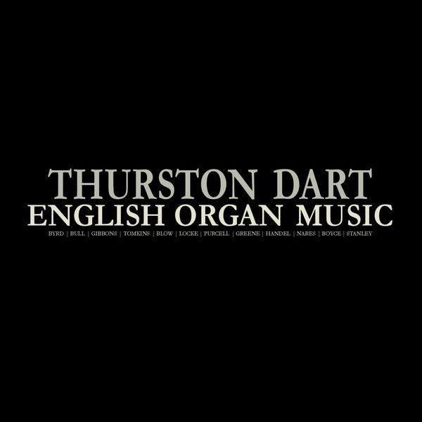 Thurston Dart - English Organ Music