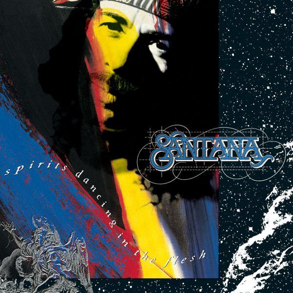 Santana - Spirits Dancing In The Flesh