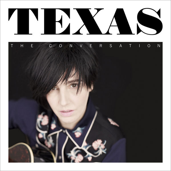 Texas - The Conversation (Deluxe)
