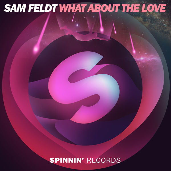 What About The Love Sam Feldt Download And Listen To The Album