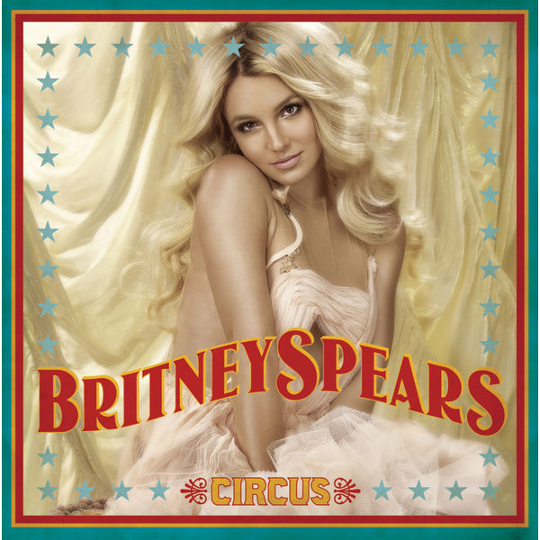 Britney Spears - Circus (Deluxe Version)