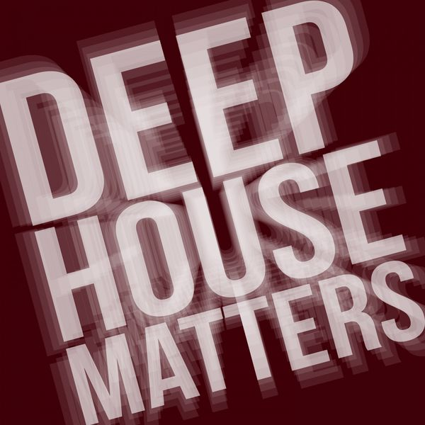 Deep house matters various artists t l charger et for Deep house bands