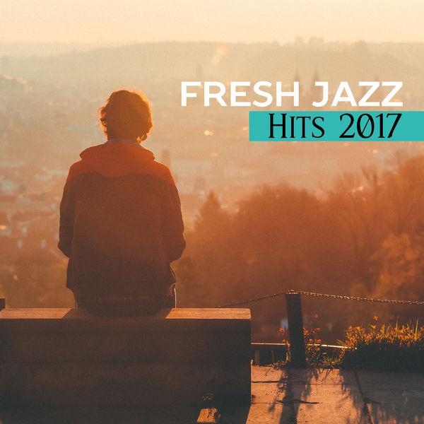 Album Fresh Jazz Hits 2017 – Relaxing Jazz, Instrumental