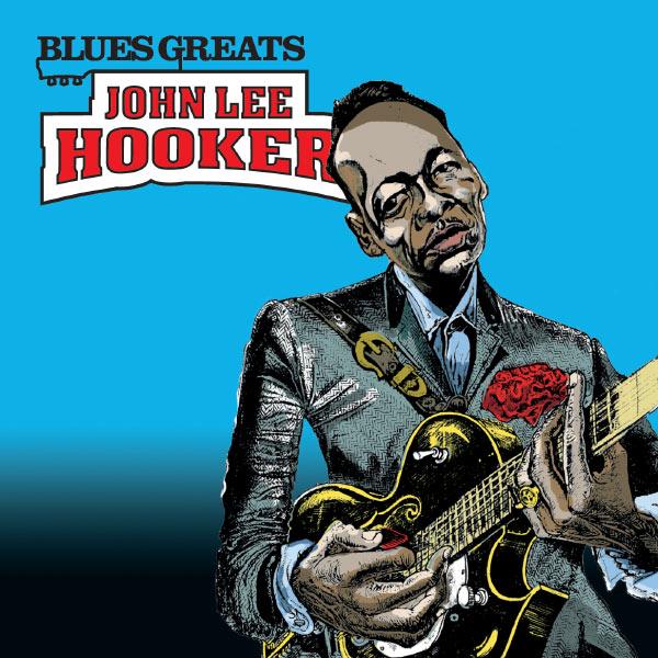 John Lee Hooker - Blues Greats: John Lee Hooker