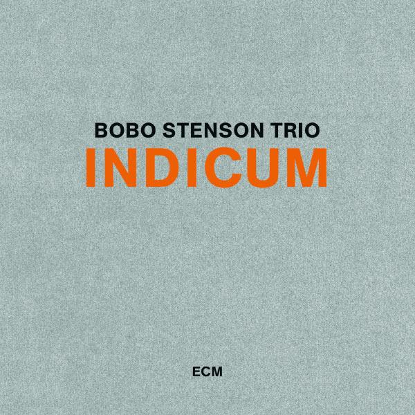 Bobo Stenson - Indicum
