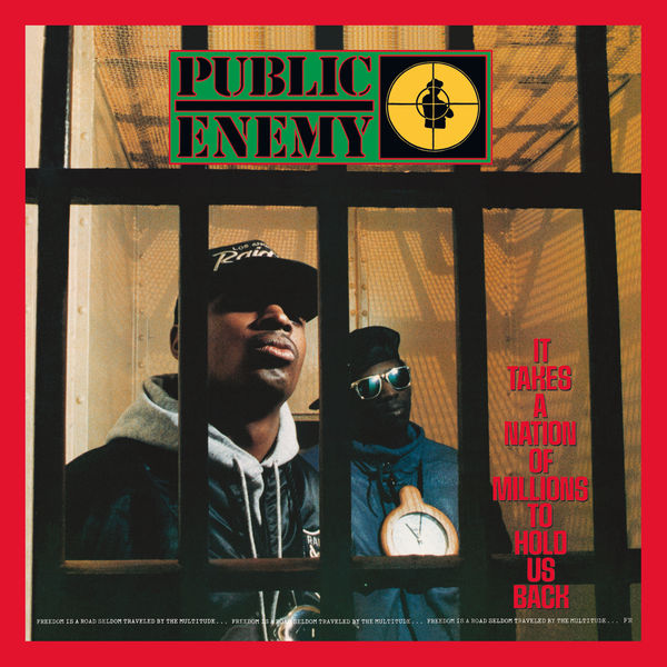 Public Enemy - It Takes A Nation Of Millions To Hold Us Back (Deluxe Edition)