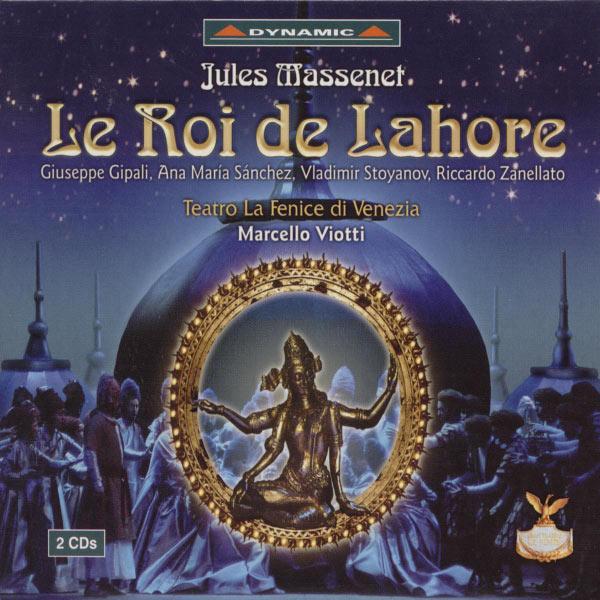 Giuseppe Gipali - Massenet: Roi De Lahore (Le)