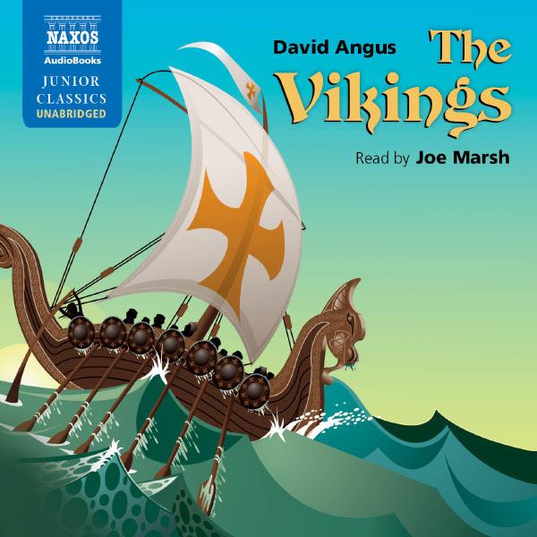 Joe Marsh - The Vikings (Unabridged)