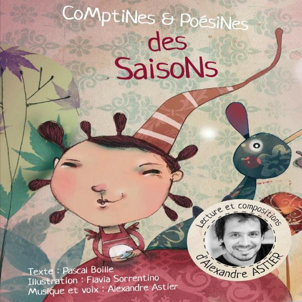 Alexandre Astier - Comptines et Poésines des saisons