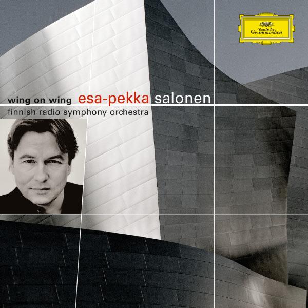 Esa-Pekka Salonen - Wing on Wing